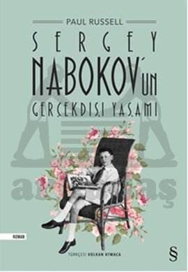 Sergey Nabokov'un Gerçekdışı Yaşamı