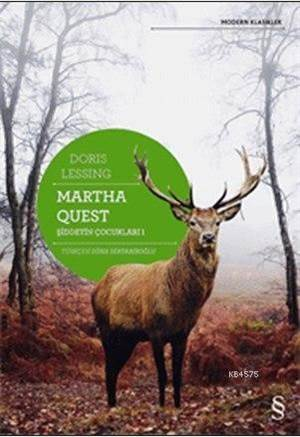 Martha Quest Şiddetin Çocukları 1