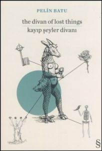 The Divan Of Lost Things - Kayıp Şeyler Divanı