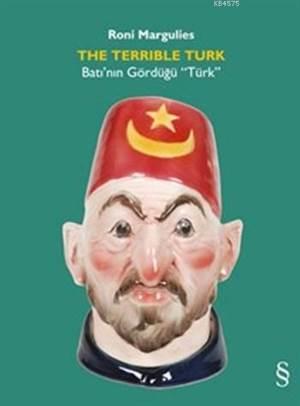 Batı'nın Gördüğü Türk