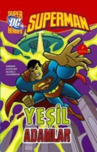Superman- Yeşil Adamlar