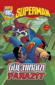 Superman- Güç Hırsızı Parazit