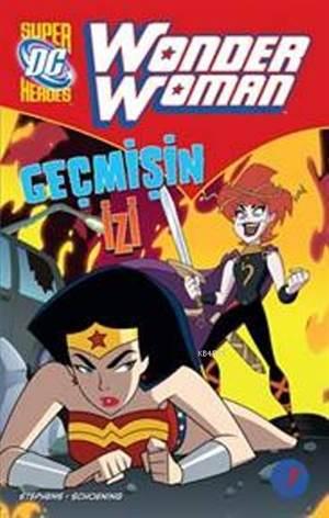 Wonder Women - Geçmişin İzi