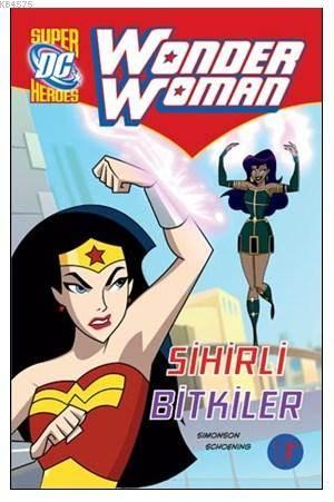 Wonder Woman; Sihirli Bitkiler