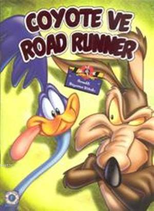 Coyoto ve Road Runner