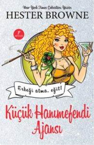 Küçük Hanımefendi Ajansı - Erkeği Atma Eğit!