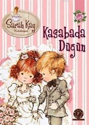 Sarah Kay Koleksiyon 6-Kasabada Düğün