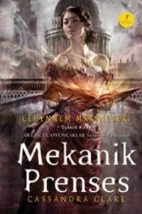 Mekanik Prenses Cehennem Makineleri Üçüncü Kitap