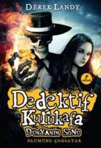 Dedektif Kurukafa Dünyanın Sonu Ölümüne Çok Satar