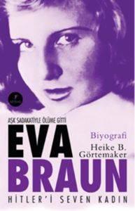 Eva Braun Hitler'i Seven Kadın