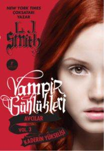 Vampir Günlükleri Avcılar Vol.3 Kaderin Yükselişi