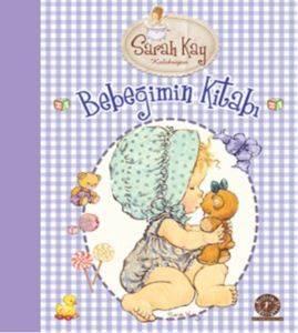 Bebeğimin Kitabı - Sarah Kay Koleksiyon