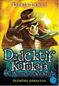 Dedektif Kurukafa 8 - Ölü Adamların Son Savaşı