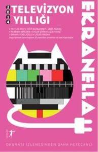 Ekranella - 2014 Televizyon Yıllığı