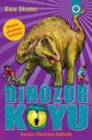 Dinozor Koyu 11-Kurnaz Dinozoru Bulmak
