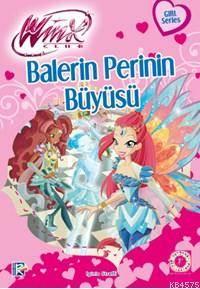 Balerin Perinin Büyüsü
