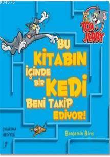 Tom Ve Jery-Bu Kitabın İçinde Bir Kedi Beni Takip Ediyor!