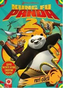 Kung Fu Panda; Pati Gücü
