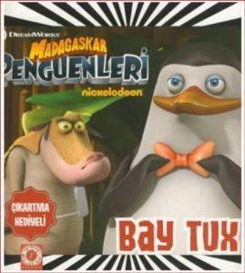 Madagaskar Penguenleri Bay Tux
