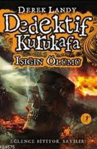 Dedektif Kurukafa - Işığın Ölümü