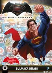 Batman v Superman Bulmaca Kitabı