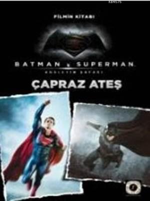 Batman Süperman Adaletin Şafağı Çapraz Ateş