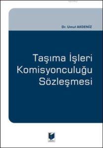 Tasima Isleri Komisyonculugu Sözlesmesi (Ciltli)