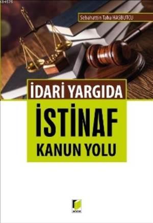 İdari Yargıda İstinaf Kanun Yolu