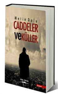 Caddeler ve Küller