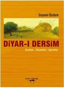 Diyar-ı Dersim (Ocaklar-Efsaneler-Aşiretler)