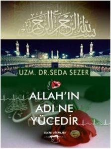Allah'ın Adı Neyücedir