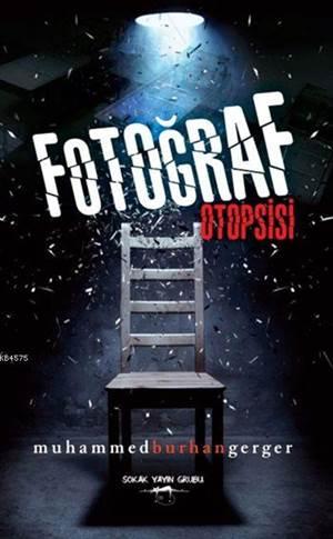 Fotoğraf Otopsisi