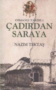 Osmanlı Tarihi 1 Çadırdan Saraya