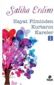 Hayat Filminden Kurtarıcı Kareler 1