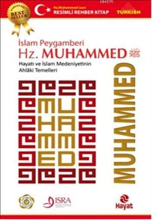İslam Peygamberi Hz. MUHAMMED