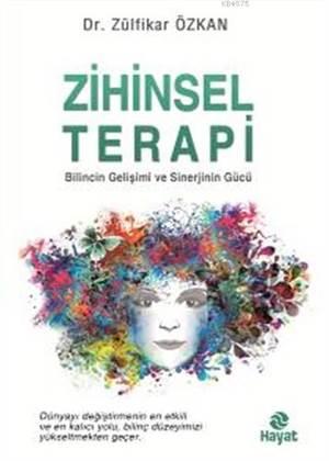 Zihinsel Terapi; Bilincin Gelişimi ve Sinerjinin Gücü