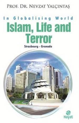 Islam, Life And Terror