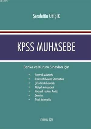 KPSS Muhasebe; Banka ve Kurum Sınavları İçin