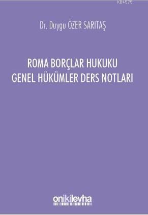Roma Borçlar Hukuku Genel Hükümler Ders Notları