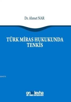 Türk Miras Hukukunda Tenkis