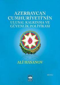 Azerbaycan Cumhuriyeti'nin Ulusal Kalkınma ve Güvenlik Politikası