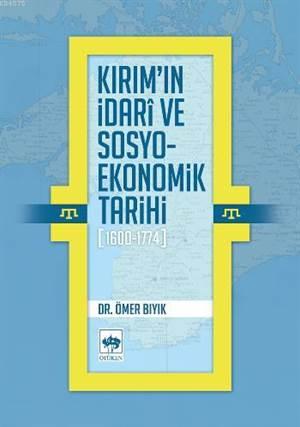 Kirim'in Idarî ve Sosyo-Ekonomik Tarihi (1600-1774)