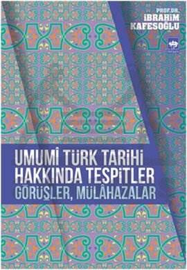 Umumi Türk Tarihi Hakkında Tespitler