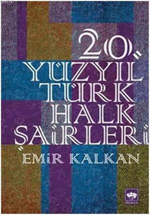 20. Yüzyıl Türk Halk Şairleri