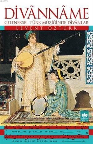 Divânnâme; Geleneksel Türk Müziğinde Divânlar