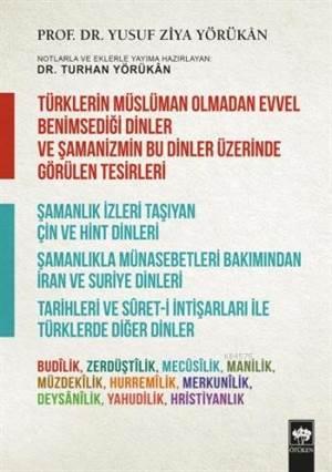 Türklerin Müslüman Olmadan Evvel Benimsediği Dinler