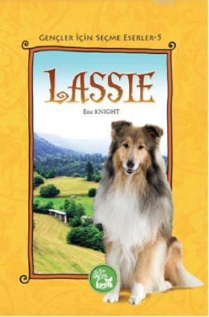 Gençler İçin Seçme Eserler 5; Lassie
