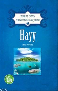 Hayy; Türk Ve Dünya Edebiyatından Seçmeler 7