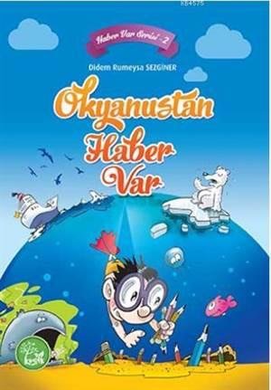 Haber Var Serisi-2; Okyanustan Haber Var