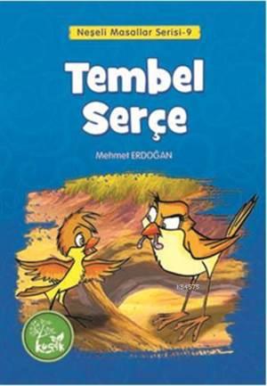 Tembel Serçe
